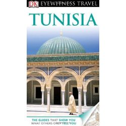 Tunézia Tunisia útikönyv DK Eyewitness Guide, angol 2011