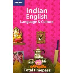 Indian English Language and Culture Lonely Planet 2008