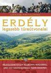 Erdély legszebb túraútvonalai könyv Totem kiadó Nagy Balázs  2011