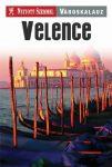 Velence útikönyv Nyitott Szemmel, Kossuth kiadó  2016