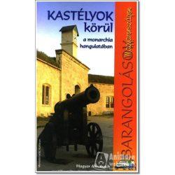 Kastélyok körül útikönyv Magyar Almanach