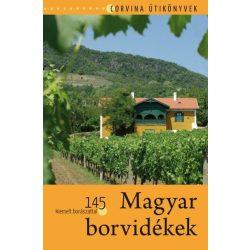 Magyar borvidékek könyv Corvina Kiadó Kft. 2013