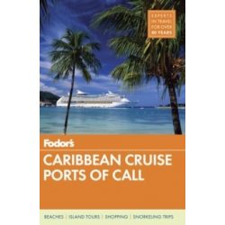 Caribbean Cruise Ports of Call Karib-szigetek útikönyv Fodor's Guide, angol 2017