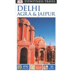 Delhi, Agra & Jaipur útikönyv DK Eyewitness Guide, angol 2015 Delhi útikönyv