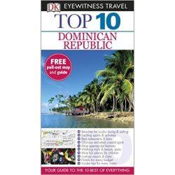 Dominikai Köztársaság Dominican Republic útikönyv Top 10 DK Eyewitness Guide, angol 2015