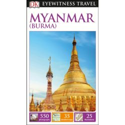 Myanmar útikönyv, Burma útikönyv DK Eyewitness Guide, angol 2016