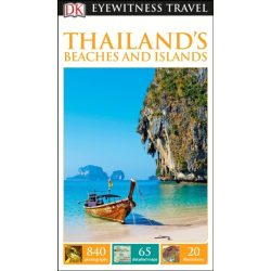 Thailand's Beaches & Islands útikönyv DK Eyewitness Guide, angol 2016 Thaiföld útikönyv