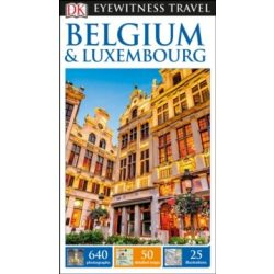 Belgium and Luxembourg útikönyv DK Eyewitness Travel Guide angol 2017