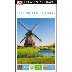 Netherlands DK Eyewitness Guide, angol 2017 Hollandia útikönyv
