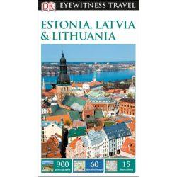 Estonia, Latvia & Lithuania Észtország Lettország Litvánia útikönyv DK Eyewitness Guide, angol 2017