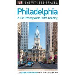 Philadelphia útikönyv Philadelphia & Pennsylvania DK Eyewitness Guide, angol 2017