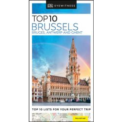 Brüsszel útikönyv, Brussels, Bruges, Antwerp, Ghent Top 10 DK Eyewitness Guide, angol 2019