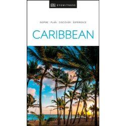 Caribbean DK Eyewitness Guide Karib-szigetek útikönyv, angol 2019