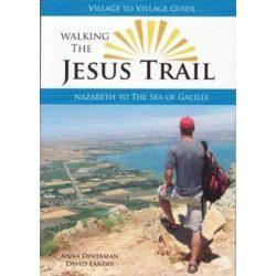 Walking The Jesus Trail : Nazareth to the Sea of Galilee, Izrael útikönyv 2017, angol