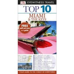 Miami & the Keys útikönyv Top 10 DK Eyewitness Guide, angol 2015  Miami útikönyv