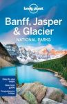 Banff Jasper Glacier National Parks Lonely Planet útikönyv 2016