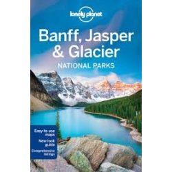 Banff Jasper Glacier National Parks Lonely Planet útikönyv 2016