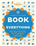 The Book of Everything : A Visual Guide to Travel and the World 2012