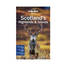 Scotland's Highlands and Islands Lonely Planet útikönyv Skócia 2015