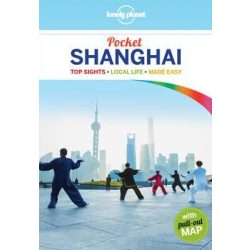 Shanghai Pocket Lonely Planet, Shanghai útikönyv 2016