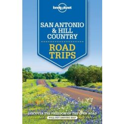 Road Trips San Antonio útikönyv, Austin & Texas Backcountry Lonely Planet 2016