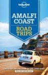 Lonely Planet Amalfi Coast Road Trips 2016