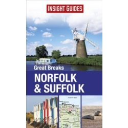 Insight Guides: Great Breaks Norfolk & Suffolk Insight Guides 2015 angol