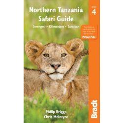 Tanzánia Northern Tanzania Serengeti, Kilimanjaro útikönyv, Zanzibar útikönyv Bradt 2017 - angol