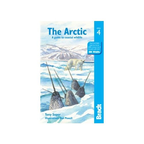 Arctic útikönyv, A guide to coastal wildlife Bradt Guide, angol 2019