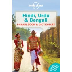 Lonely Planet Hindi, Urdu & Bengali Phrasebook & Dictionary Hindi szótár India Phrasebook & Dictionary