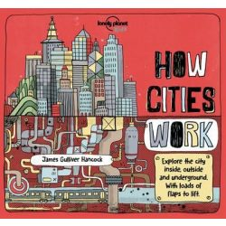 How Cities Work Lonely Planet Guide 2016 angol