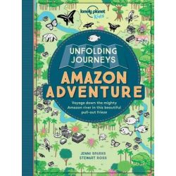 Unfolding Journeys Amazon Adventure Lonely Planet Guide 2016 angol