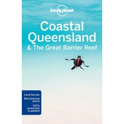 Coastal Queensland & the Great Barrier Reef Lonely Planet Coastal Queensland útikönyv  2017