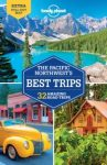 Pacific Northwest's Best Trips Lonely Planet 2017