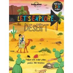 Let's Explore... Desert Lonely Planet Guide 2017 angol