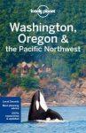 Washington Oregon Pacific Northwest Lonely Planet útikönyv 2017