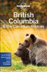 British Columbia & the Canadian Rockies Lonely Planet útikönyv 2017