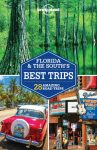 Florida & the South's Best Trips Lonely Planet 2018