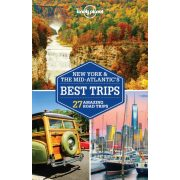 New York Mid-Atlantic's Best Trips Lonely Planet New York útikönyv 2018 angol