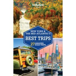 Lonely Planet New York Mid-Atlantic's Best Trips útikönyv 2018