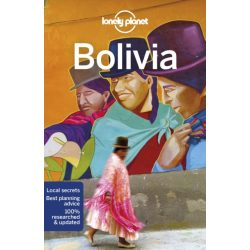 Bolivia Lonely Planet Guide, Bolívia útikönyv 2019