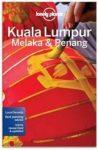 Kuala Lumpur útikönyv Kuala Lumpur Melaka Penang Lonely Planet 2017