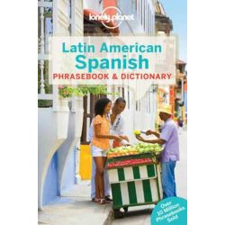 Lonely Planet Latin American Spanish Phrasebook & Dictionary 2017