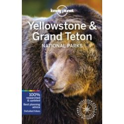 Yellowstone Grand Teton National Parks Lonely Planet útikönyv 2019