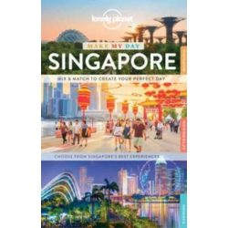 Singapore útikönyv Lonely Planet Make My Day Szingapúr útikönyv 2017