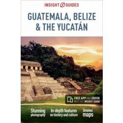 Guatemala útikönyv Insight Guides, Guatemala, Belize & the Yucatán útikönyv angol 2018