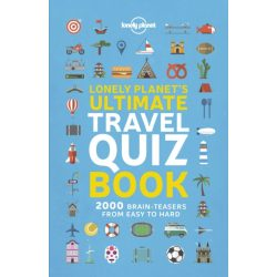 Lonely Planet's Ultimate Travel Quiz Book Lonely Planet Guide 2019 angol könyv gyerekeknek