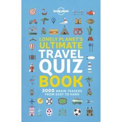 Lonely Planet's Ultimate Travel Quiz Book Lonely Planet Guide 2019 angol könyv gyerekeknek