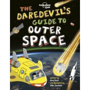 The Daredevil's Guide to Outer Space Lonely Planet Guide 2019 angol könyv gyerekeknek