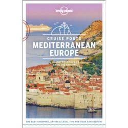 Cruise Ports Mediterranean Europe Lonely Planet Európa útikönyv 2019 angol